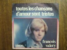 FRANCOIS VALERY 45 TOURS FRANCE TOUTES LES CHANSONS