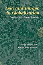 Asia and Europe in Globalization: Continents, Regions and Nations (Soc-ExLibrary