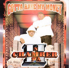 II in Da Chamber: Gotta Have My Money  Audio Cassette