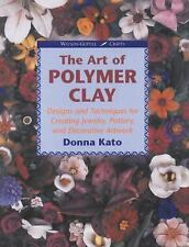The Art of Polymer Clay: Designs and Techniques for Making Jewelry, Pottery, and
