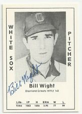 Autographed Signed 1979 Diamond Greats Bill Wight Chicago White Sox Deceased