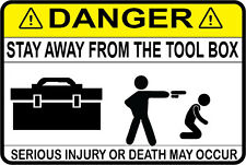 Beta or Snap On Tool Box Sticker Decal Stay away from the tool box Large