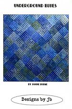 UNDERGROUND BLUES QUILT QUILTING PATTERN, By Janine Burke From Designs By JB NEW