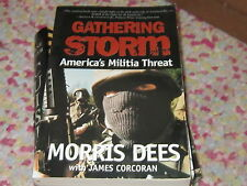 Gathering Storm : America's Militia Threat by James Corcoran and Morris Dees (19