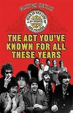 The Act You've Known for All These Years: A Year in the Life of Sgt. Pepper and