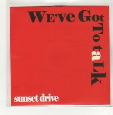 (FV78) Sunset Drive, We've Got To Talk - DJ CD