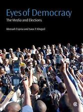 Eyes of Democracy: The Media and Elections, General, Democracy, Elections, Globa
