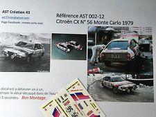 Decal Calca 1 43 CITROEN CX N° 56 Rally WRC MONTE CARLO 1979 MONTECARLO