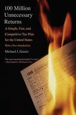 100 Million Unnecessary Returns: A Simple, Fair, and Competitive Tax Plan for th