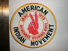 "American Indian Movement Remember Woonded Knee Tribe Tribal patch 4.5"" wide"