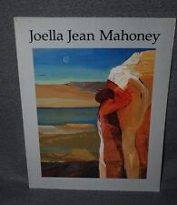 JOELLA JEAN MAHONEY  PAINTINGS 1965 - 1985, SIGNED ART CATALOG