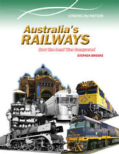 AUSTRALIA'S RAILWAYS - BY STEPHEN BROOKE - BOOK HISTORY RAILWAYS - 9780864271082