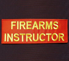 FIREARMS INSTRUCTOR UNIFORM EMBROIDERED BACK PANEL VELCRO® BRAND PATCH 4X11