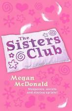 THE SISTERS CLUB by Megan McDonald : WH2-T/S : PB 376 : NEW BOOK