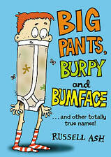 Big Pants, Burpy and Bumface, Russell Ash, New Book