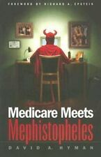 Medicare Meets Mephistopheles by David A. Hyman