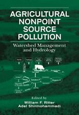 Agriculture Nonpoint Source Pollution : Watershed Management and Pollution by...