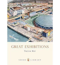 Great Exhibitions From the Crystal Palace to The Dome BOOK