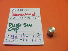 KENWOOD K29-0190-04 PUSH SWITCH CAP KR-9940 KR-8840 QUAD RECEIVER