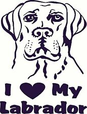 "I Love My Labrador Retriever Vinyl Decal Sticker for any smooth surface 8"" X 10"""