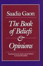 Saadia Gaon: The Book of Beliefs and Opinions (Yale Judaica Series)