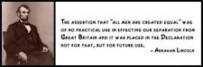 Wall Quote - ABRAHAM LINCOLN - The assertion that all men are created equal was