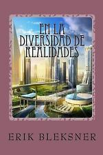 En la Diversidad de Realidades : Hacia la Diversidad de Realidades by Erik...