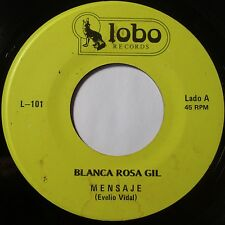 BLANCA ROSA GIL: LATIN 45 on LOBO super rare MENSAJE hear it