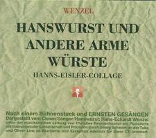 HANS-ECKARDT WENZEL-HANSWURST UND ANDERE ARME WÜRSTE-HANNS-EISLER-COLL  CD NEU