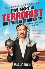 I'm Not a Terrorist, But I've Played One On TV: Memoirs of a Middle Ea-ExLibrary