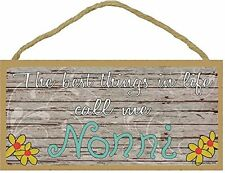 "The Best Things In Life Call Me Nonni Loving Grandmother Sign Plaque 5""x10"""