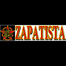 ZAPATISTA  Bumper Sticker   (Buy 2 Get 1 Free)  -  FREE S&H