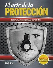 El Arte de la Proteccion by David Crol (2013, Paperback)