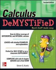 Demystified: Calculus by Steven G. Krantz (2010, Paperback, Revised)