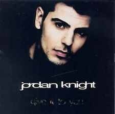 CD Give It to You Jordan Knight Single ~ Brand New / Sealed   Import ~ Australia
