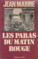 LES PARAS DU MATIN ROUGE/JEAN MABIRE
