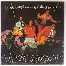 RAY CAMPI w/ ROCKABILLY REBELS: Wildcat Shakeout SEALED vinyl LP Rare!