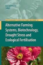 Sustainable Agriculture Reviews Ser.: Alternative Farming Systems,...