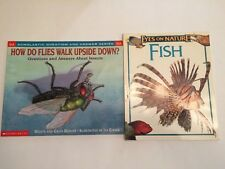Lot of 2 Nonfiction Books: Eyes on Nature Fish & How Do Flies Walk Upside Down?