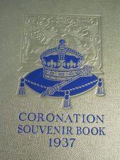ROYAL CORONATION SOUVENIR HARD BACK BOOK 1937 ENGLISH ANTIQUE/COLLECTABLE