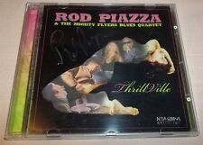 AUTOGRAPHED: Thrillville by Rod Piazza (CD, 2007, Delta Groove Productions) VGC