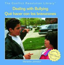 Dealing with BullyingQue Hacer Con Los Bravucones (Conflict Resolution Library