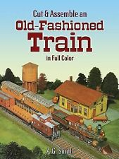 Cut & Assemble an Old-Fashioned Train in Full Color (Dover Children's Activity B