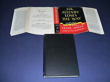 1945 1st US Edition in Dust Jacket of Mr. Allenby Loses the Way by Frank Baker