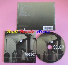 CD SEVEN Don't change lover in the middle of the night  2005 no lp mc dvd vhs