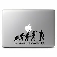 Go Back We F※cked Up Vinyl Decal Sticker for Macbook Air Pro Laptop Car Window