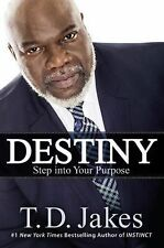 DESTINY Step into Your Purpose TD Jakes (2015) NEW HB/DJ Christian book business