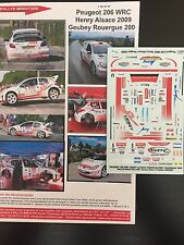 DECALS 1/43 PEUGEOT 206 WRC PATRICK HENRY RALLYE ALSACE VOSGES 2009 RALLY