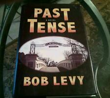 Past Tense by Bob Levy, SIGNED