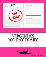 Virginia's 100 Day Diary by Lee, K. P. -Paperback